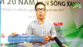 Nhạc sĩ Phạm Anh Duy chia sẻ cảm nhận của mình về sự kiện 20 năm Làn Sóng Xanh