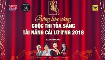Bông lúa vàng - Cuộc thi tỏa sáng tài năng cải lương 2018