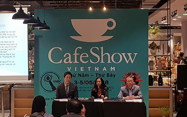 Triển lãm Cafe Show Việt Nam 2018